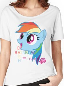 Rainbow Dash = Best Pony Women's Relaxed Fit T-Shirt