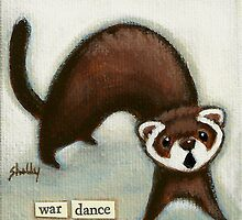 War Dance by Shelly  Mundel