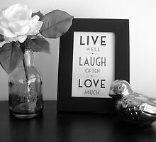 Live, Laugh, Love. by elourenco76