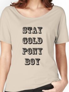 Stay Gold Pony Boy Women's Relaxed Fit T-Shirt