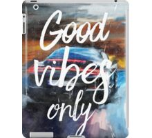 Good vibes only sport iPad Case/Skin