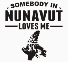 Somebody In Nunavut Loves Me One Piece - Short Sleeve