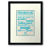 Roald Dahl / The Minpins Quote Framed Print
