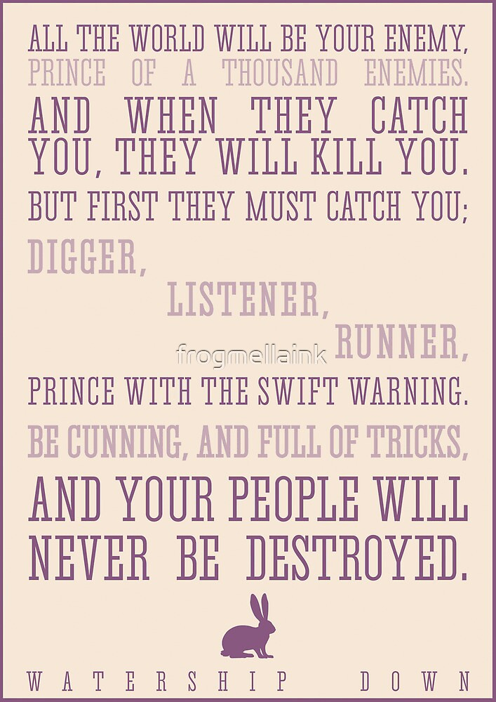 Watership Down / Richard Adams Quote by Emily Farquharson