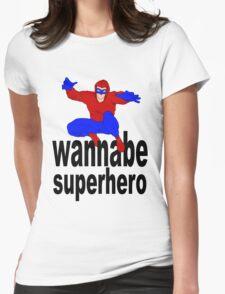 wannabe superhero 1 Womens Fitted T-Shirt