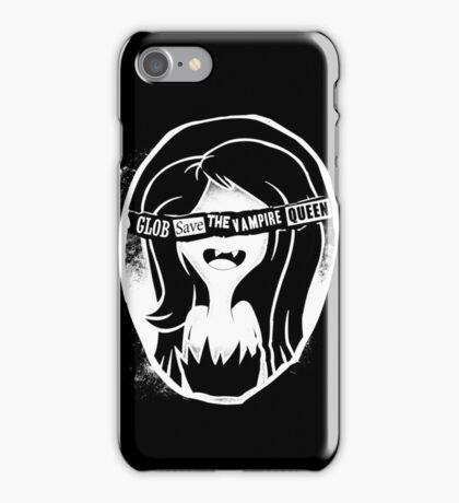 Glob save the vampire Queen iPhone Case/Skin