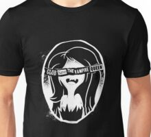 Glob save the vampire Queen Unisex T-Shirt