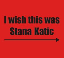 'I wish this was Stana Katic →' BLACK One Piece - Short Sleeve