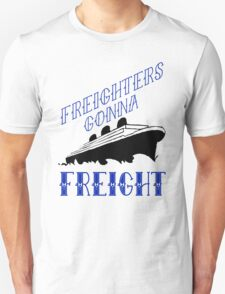 Freighters T-Shirt
