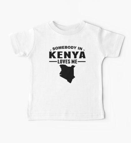 Somebody In Kenya Loves Me Baby Tee