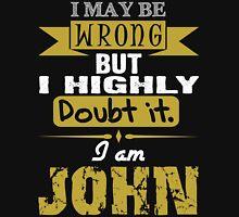 I am John T-Shirt