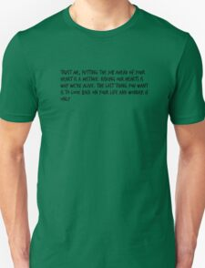 "Mike Royce's letter: ""Trust me, putting the job ahead of your heart is a mistake. Risking our hearts is why we're alive. The last thing you want is to look back on your life and wonder if only."" T-Shirt"