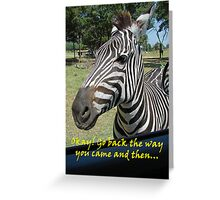 """Okay! Go back the way you came and then…""  by Carter L. Shepard Greeting Card"