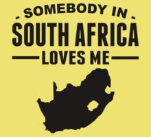 Somebody In South Africa Loves Me Kids Tee