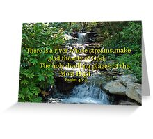 """Psalm 46:4"" by Carter L. Shepard Greeting Card"