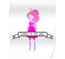 Princess Bubblegum - Science is for Girls Poster
