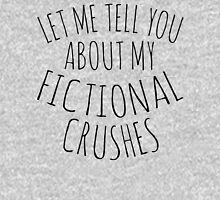 let me tell you about my fictional crushes #1 Womens Fitted T-Shirt