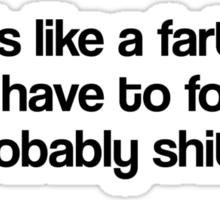 Love Is Like A Fart Sticker
