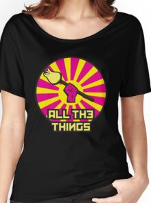 All The Things Women's Relaxed Fit T-Shirt
