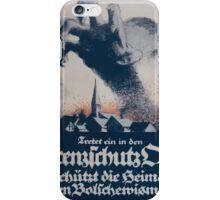 Tretet ein in den Grenzschutz Ost! Schütz die Heimat gegen Bolschewismus! 968 iPhone Case/Skin