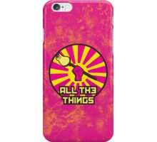 All The Things iPhone Case/Skin