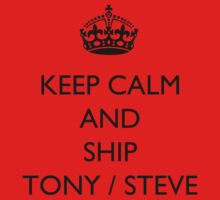 Keep Calm And... Ship Tony / Steve by BegitaLarcos