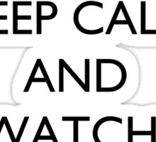 Keep Calm And... Watch Two Best Friends Play Sticker