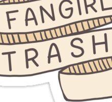 Fangirl Trash Sticker