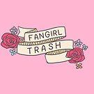Fangirl Trash by Elise Jimenez