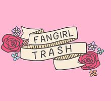 Fangirl Trash by Elise Jimenez
