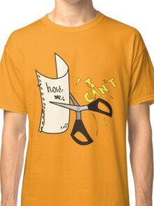 Hold me, I can't Classic T-Shirt