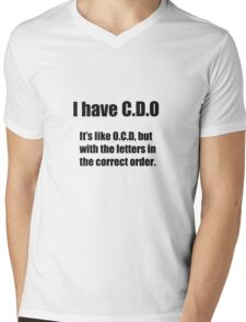 I have ocd Mens V-Neck T-Shirt