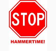 Stop hammertime t-shirt Unisex T-Shirt
