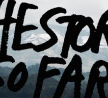 The Story So Far Walnut Creek Landscape Logo Sticker