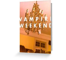 Vampire weekend Greeting Card
