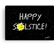 Happy Solstice! Canvas Print