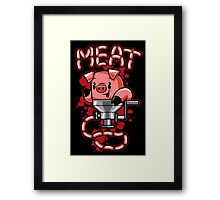 Nice to Meat You! Framed Print