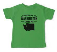 Somebody In Washington Loves Me Baby Tee