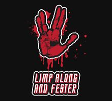 Limp Along And Fester Unisex T-Shirt