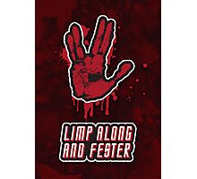 Limp Along And Fester Photographic Print