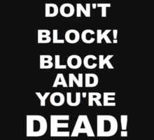 Improv Golden Rule! Don't Block! by alexiliadis