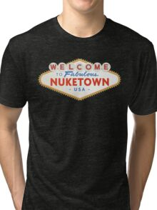 welcome to nuketown Tri-blend T-Shirt