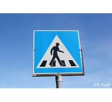 Walking only Permitted when in Style Photographic Print