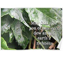 """May God give you of heaven's dew and of earth's richness"" by Carter L. Shepard Poster"