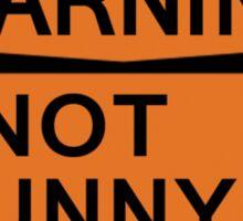Funny Warning in Effect  [Sticker] Sticker