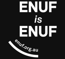 ENUF is ENUF by PLWHAVIC