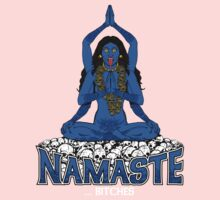 "Namaste ... bitches (or ""Going Back to Kali"") by ZugArt"