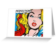 Perfection pop girl Greeting Card