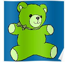 teddy bear green Poster