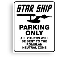 Star ship parking only Canvas Print